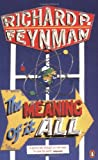 The MEANING of IT ALL (0141031441) by Feynman, Richard P.