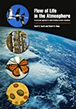 Flow of Life in the Atmosphere: An Airscape Approach to Understanding Invasive Organisms