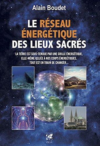 le-reseau-energetique-des-lieux-sacres-la-terre-est-sous-tendue-par-une-grille-energetique-elle-meme