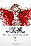 img - for From Ash to Flame:: Women Rising book / textbook / text book