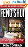 Feng Shui: The Ultimate Feng Shui For...