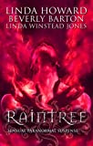 Raintree: WITH Inferno AND Haunted AND Sanctuary (Mills & Boon Special Releases) (0263877108) by Howard, Linda