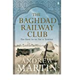 Andrew Martin [ The Baghdad Railway Club ] [ THE BAGHDAD RAILWAY CLUB ] BY Martin, Andrew ( AUTHOR ) Jun-07-2012 HardCover