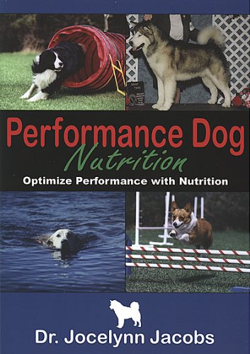 Performance Dog Nutrition - Optimize Performance With Nutrition