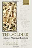img - for The Soldier in Later Medieval England book / textbook / text book