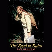The Road to Ruins | [Ian Graham]
