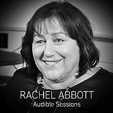 Rachel Abbott - March 2017: Audible Sessions: FREE exclusive interview Discours Auteur(s) : Robin Morgan Narrateur(s) : Rachel Abbott