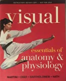 Instructor's Review Copy for Visual Essentials of Anatomy & Physiology, Component (0321796705) by Martini, Frederic H.