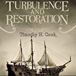 Turbulence and Restoration: The Book of Drachma, Book 3 | Timothy H. Cook