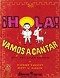 img - for Hola! Vamos a Cantar: Sing and Learn Spanish book / textbook / text book