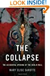 The Collapse: The Accidental Opening...