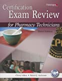 img - for Certification Exam Review for Pharmacy Technicians [With CDROM] book / textbook / text book