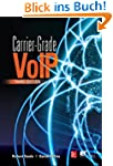 Carrier Grade Voice Over IP, Third Ed...