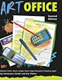 Art Office, Second Edition: 80+ Business Forms, Charts, Sample Letters, Legal Documents & Business Plans (Art Office: 80+ Business Forms, Charts, Sample Letters, Legal)