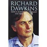 """Richard Dawkins: How a Scientist Changed the Way We Thinkvon """"Alan Grafen"""""""