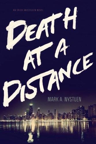 Death At A Distance: An Erick Anderssen Novel (Volume 1)