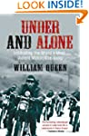 Under and Alone: Infiltrating the Wor...