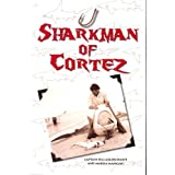 Sharkman of Cortez ~ Bill Goldschmitt