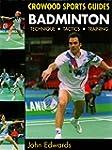 Badminton: Technique, Tactics, Traini...