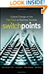 SwitchPoints: Culture Change on the F...