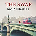 The Swap: A Mystery Audiobook by Nancy Boyarsky Narrated by Jane Oppenheimer