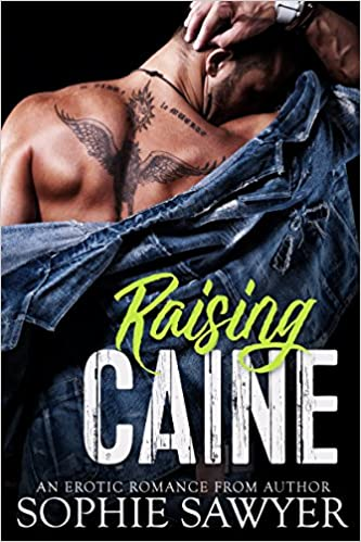 Raising Caine by Sophie Sawyer