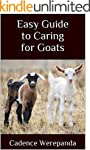 Easy Guide to Caring for Goats