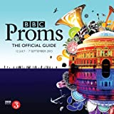 BBC Proms 2013: The Official Guide (BBC Proms Guides)
