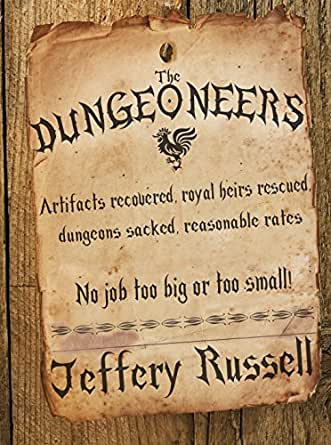 The Dungeoneers - Jeffery Russell