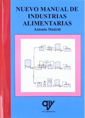 NUEVO MANUAL DE INDUSTRIAS ALIMENTARIAS  descarga pdf epub mobi fb2