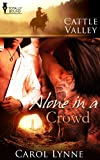 img - for Alone in a Crowd (Cattle Valley) book / textbook / text book