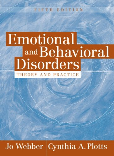 Emotional and Behavioral Disorders: Theory and Practice...