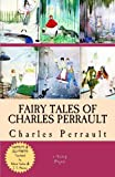 img - for Fairy Tales of Charles Perrault: [Complete & Illustrated] book / textbook / text book