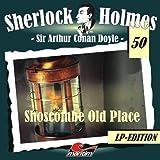 Sherlock Holmes 50 - Shoscombe Old Place - Jubiläumsausgabe [Vinyl LP] [Vinyl LP]