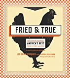 img - for Fried & True: More than 50 Recipes for America's Best Fried Chicken and Sides book / textbook / text book