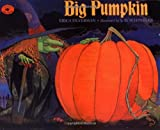 Big Pumpkin (0689801297) by Silverman, Erica