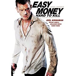 Easy Money: Hard to Kill