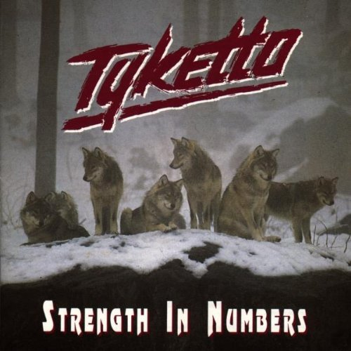 Strength in Numbers By Tyketto (1994-02-28)