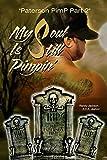 My Soul Is Still Pimpin' (English Edition)