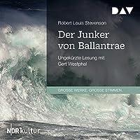 Der Junker von Ballantrae Hörbuch