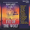 Eye of the Wolf: Arapaho Indian Mysteries Audiobook by Margaret Coel Narrated by Stephanie Brush