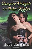 Vampire Delights on Polar Nights