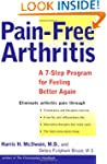 Pain-Free Arthritis: A 7-Step Plan fo...