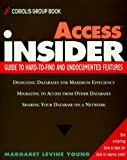 Access Insider (The Wiley Insider) (0471304301) by Young, Margaret Levine