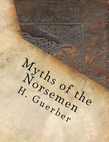 Myths of the Norsemen (The Ecumenical Theological Seminary 2016 Library)