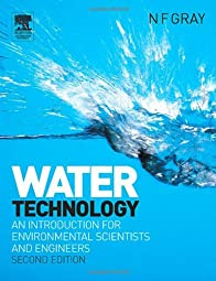 Water Technology Second An Introduction for Environmental Scientists and EngineersF Gray N