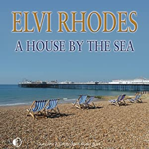 A House by the Sea | [Elvi Rhodes]