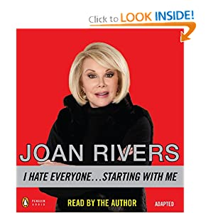 I Hate Everyone Starting With Me - Joan Rivers