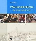 echange, troc Lucie Daignault - L'évaluation muséale : Savoirs et savoir-faire