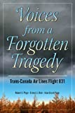 img - for Voices from a Forgotten Tragedy book / textbook / text book
